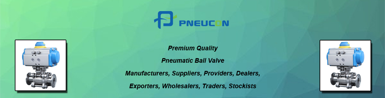 Pneumatic Ball Valve Stockists